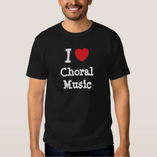 I love Choral Music heart custom personalized T Shirt