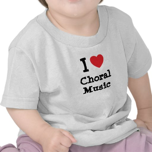 I love Choral Music heart custom personalized T-shirt