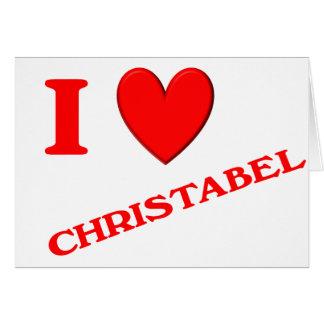 I Love Christabel Cards