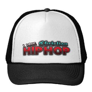 I Love Christian HIP HOP music Cap