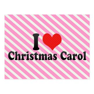 I Love Christmas Carol Post Card