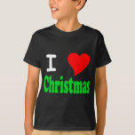 I Love Christmas Kids Dark T-Shirt
