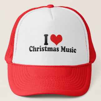 I Love Christmas Music Trucker Hat