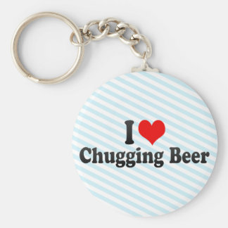 I Love Chugging Beer Keychain