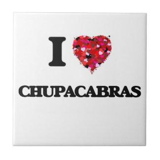 I love Chupacabras Small Square Tile