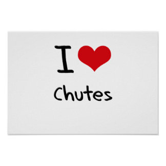 I love Chutes Print