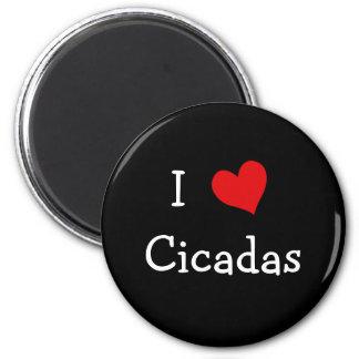 I Love Cicadas Magnet