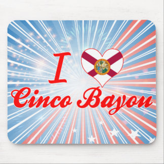 I Love Cinco Bayou, Florida Mousepads