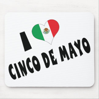 I Love Cinco de Mayo Mouse Pad