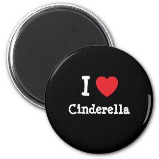 I love Cinderella heart T-Shirt Magnets