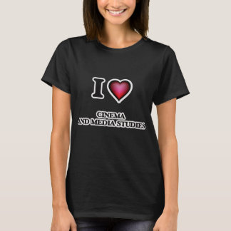 I Love Cinema And Media Studies T-Shirt