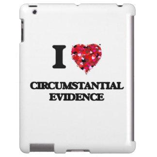 I love Circumstantial Evidence iPad Case