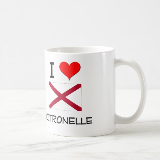 I Love CITRONELLE Alabama Coffee Mugs