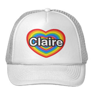 I love Claire. I love you Claire. Heart Trucker Hat