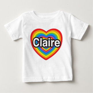 I love Claire. I love you Claire. Heart T-shirts