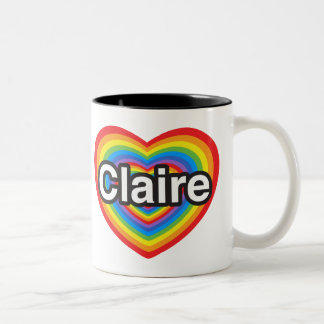 I love Claire. I love you Claire. Heart Two-Tone Mug