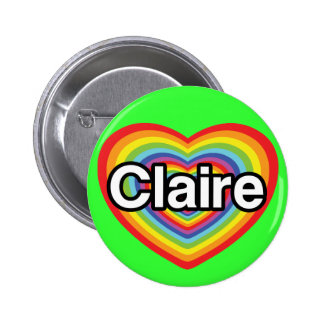 I love Claire: rainbow heart 6 Cm Round Badge