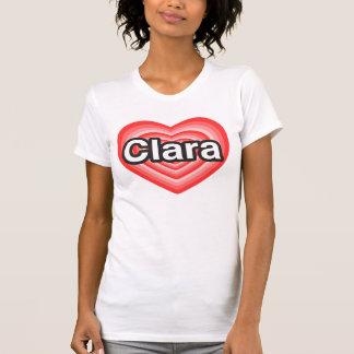 I love Clara. I love you Clara. Heart T Shirt