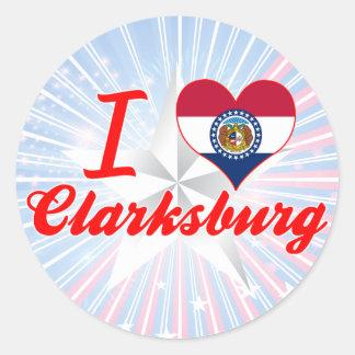 I Love Clarksburg, Missouri Sticker
