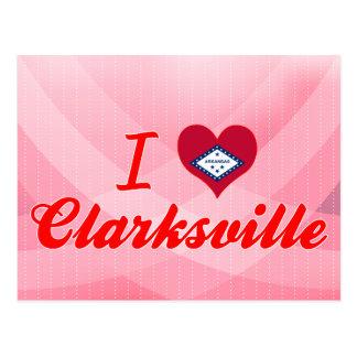I Love Clarksville, Arkansas Postcard