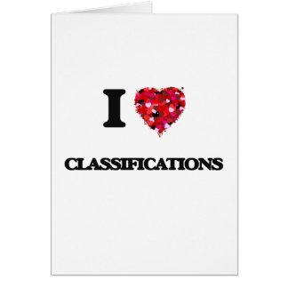 I love Classifications Greeting Card