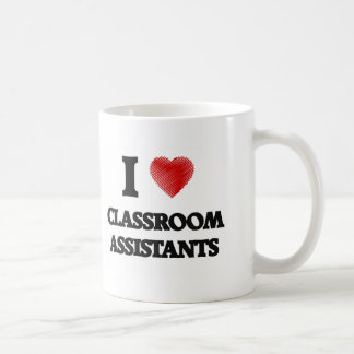 I love Classroom Assistants (Heart made from words Basic White Mug