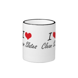 I love Clean Slates Artistic Design Ringer Mug