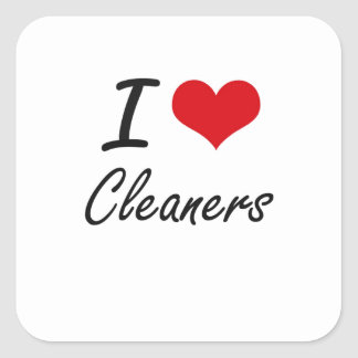 I love Cleaners Artistic Design Square Sticker