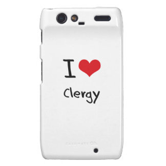 I love Clergy Droid RAZR Cover