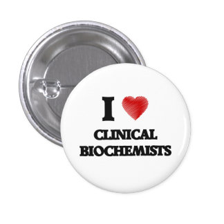 I love Clinical Biochemists (Heart made from words 3 Cm Round Badge