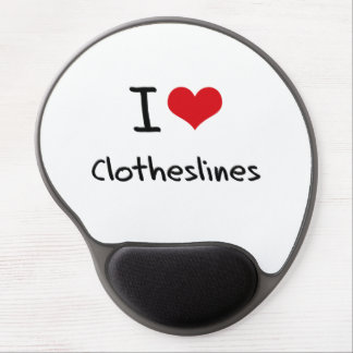 I love Clotheslines Gel Mouse Pad