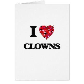 I love Clowns Greeting Card