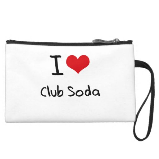 I love Club Soda Wristlets