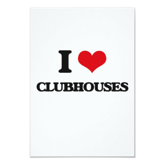 "I love Clubhouses 3.5"" X 5"" Invitation Card"