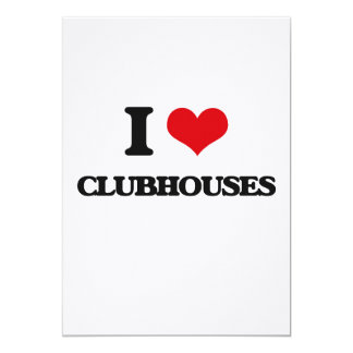"I love Clubhouses 5"" X 7"" Invitation Card"