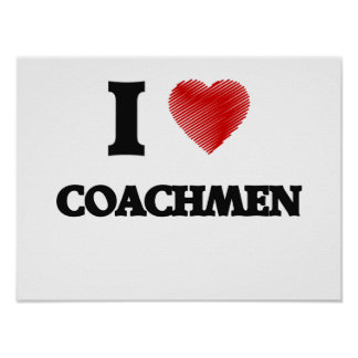 I love Coachmen (Heart made from words) Poster