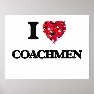 I love Coachmen Poster