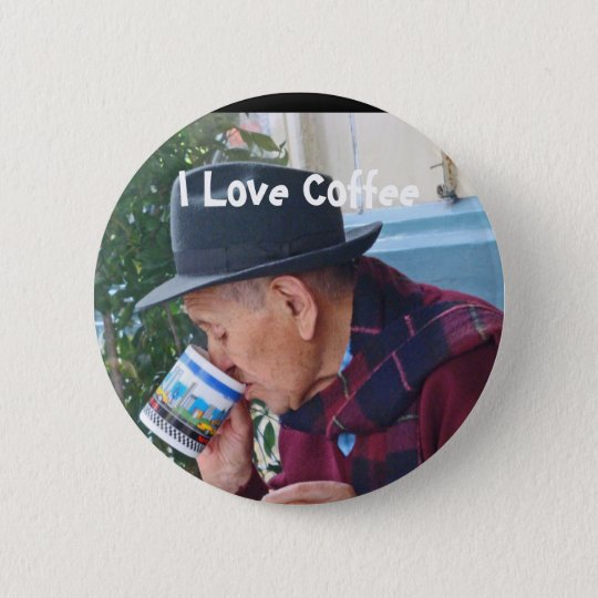 I Love Coffee 6 Cm Round Badge