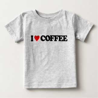 I LOVE COFFEE BABY T-Shirt