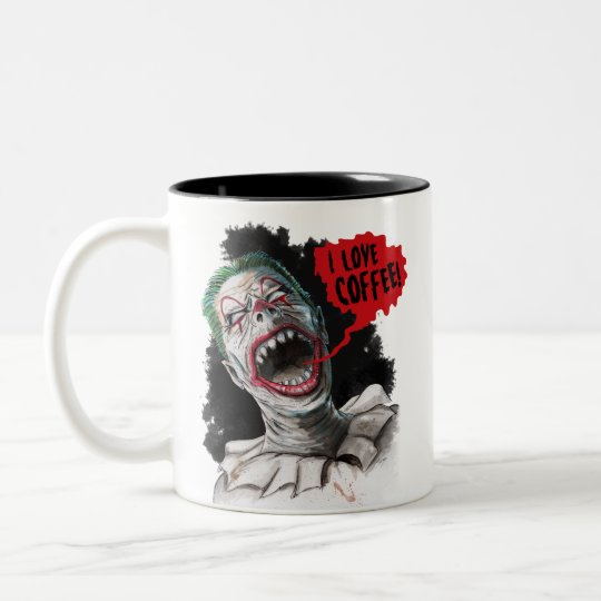 I Love Coffee Crazy Laughing Zombie Clown Two-Tone