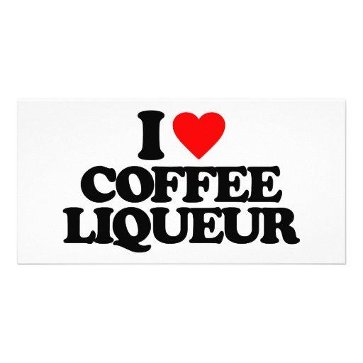 I LOVE COFFEE LIQUEUR PHOTO CARD