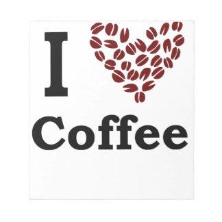 I Love Coffee Notepad
