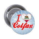 I Love Colfax, California Pin