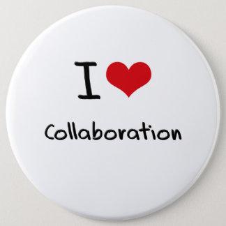 I love Collaboration 6 Cm Round Badge