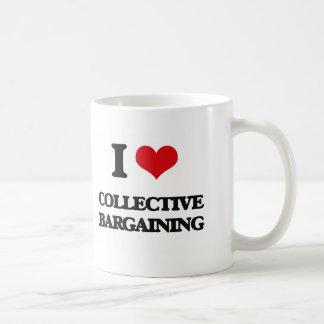 I love Collective Bargaining Mugs