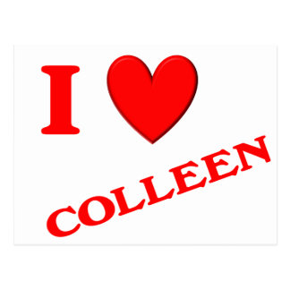 I Love Colleen Postcard