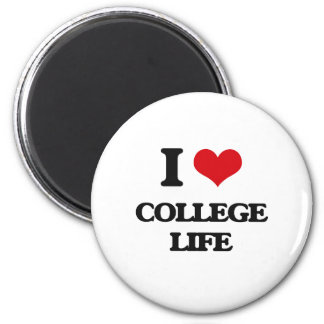 I Love College Life Refrigerator Magnet