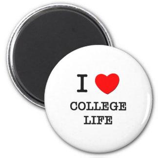 I Love College Life Magnet