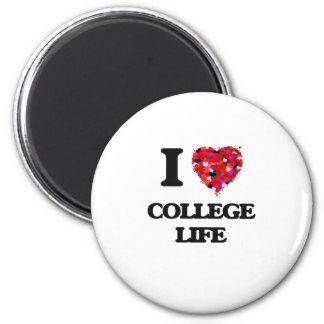 I Love College Life 6 Cm Round Magnet
