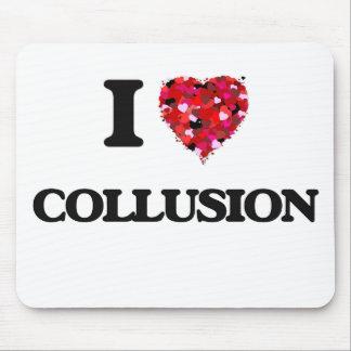I love Collusion Mouse Pad